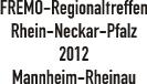 Regionaltreffen 2012 Mannheim
