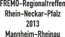 Regionaltreffen 2013 Mannheim
