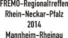 Regionaltreffen 2014 Mannheim