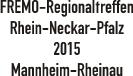 Regionaltreffen 2015 Mannheim