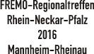 Regionaltreffen 2016 Mannheim